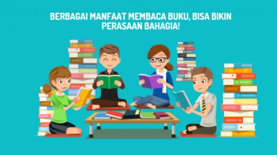 Berbagai Manfaat Membaca Buku, Bisa Bikin Perasaan Bahagia!