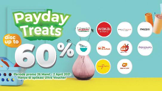 Payday Treats diskon sampai 60%! Gajian tetep hemat dengan Ultra Voucher